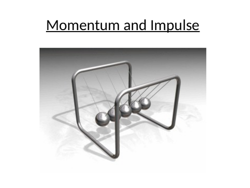 9.1 momentum and impulse AQA AS PHYSICS- COMPLETE LESSON