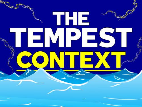 The Tempest: Context