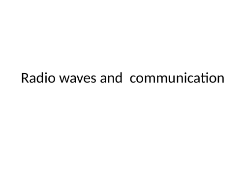 Radio waves lesson with past exam questions and answers gcse