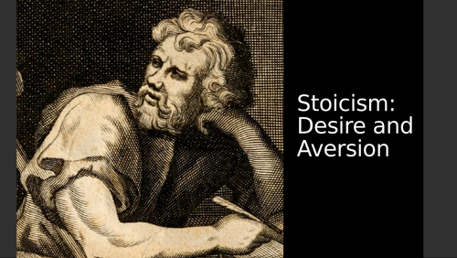 Stoicism: Desire and Aversion