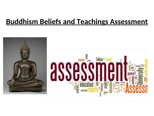 WJEC GCSE RE Buddhism Beliefs and Teachings Assessment Lesson