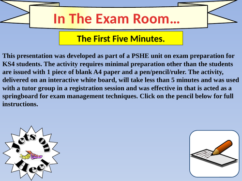Exams, The First Five Minutes.