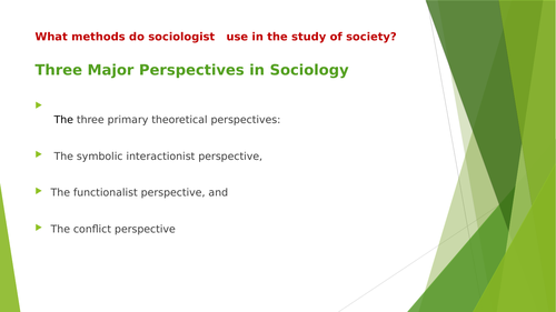 What methods  do sociologists use to study the society?
