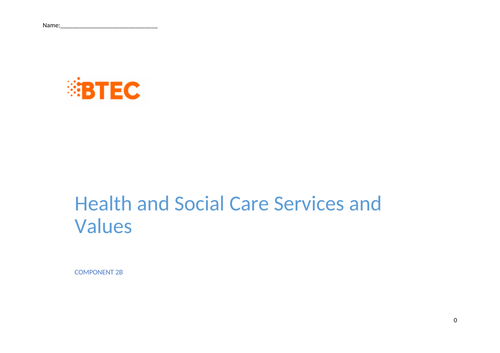 BTEC HSC COMPONONT 2B  CARE VALUES BOOKLET