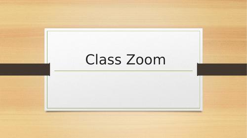 Class Zoom Powerpoint