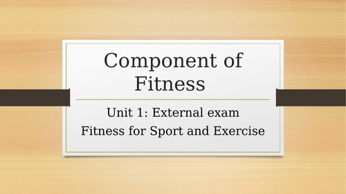 Components of fitness - BTEC Sport