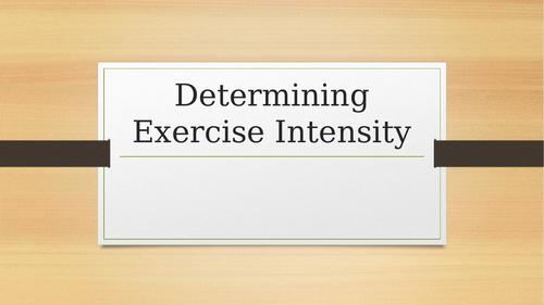 Determining Exercise Intensity - Edexcel BTEC