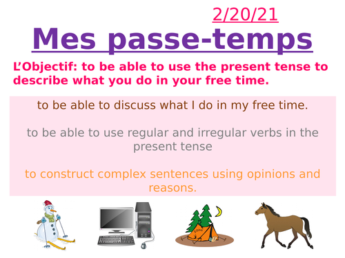 Mes Passe-temps / Free time activities and present tense KS3 French
