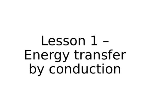 AQA GCSE Physics (9-1) - P2.1 Energy transfer by conduction FULL LESSON