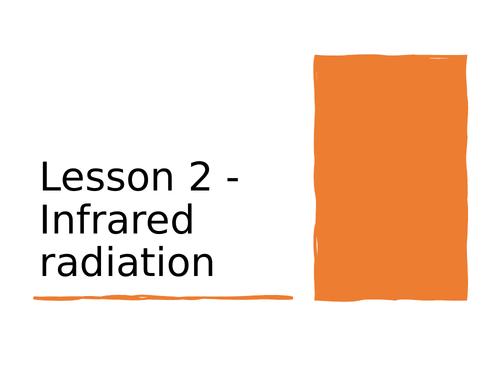 AQA GCSE Physics (9-1) - P2.2 Infrared radiation FULL LESSON