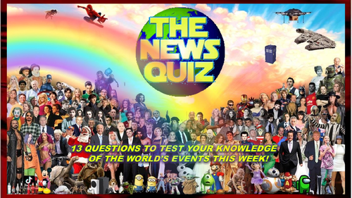 CURRENT WEEK The News Quiz 22nd February - 1st March 2021 Form Tutor Time Current Affairs