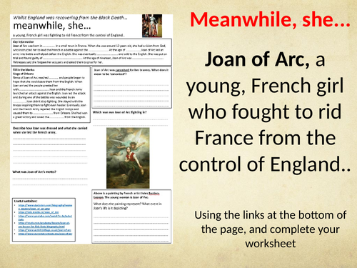 Meanwhile she....Joan of Arc