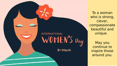International Women's Day - 8th March