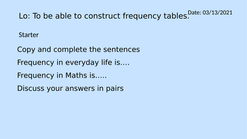 Data - Constructing a frequency table - ungrouped and grouped data