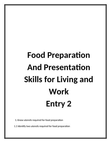 Food Preparation and Presentation  Entry 2 Skills for Living and Work (OCN qual) SEN