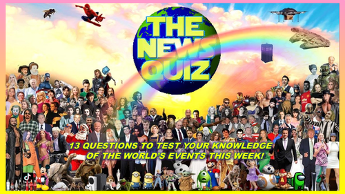 The News Quiz 22nd - 29th March 2021 Form Tutor Time Current Affairs