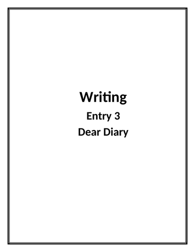 Writing Diary Entries (entry 3) (SEN)