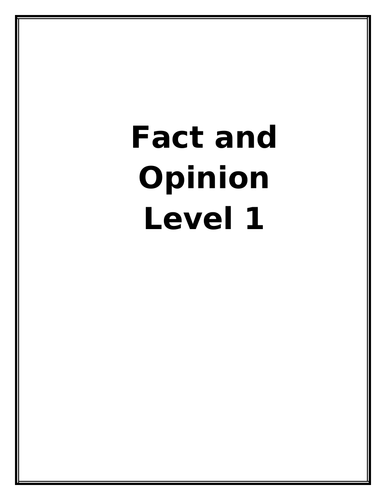 Fact and Opinion Level 1 (SEN ) (OCN)