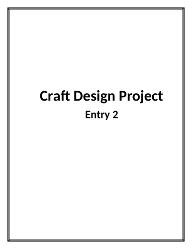 Craft Design Project Entry 2
