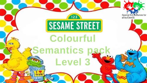 ''Sesame Street'' Colourful Semantics pack Level 3 (43 in total)