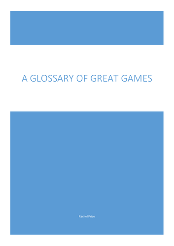 A Glossary of Great Games