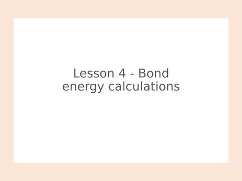 AQA GCSE Chemistry (9-1) - C7.4 Bond energy calculations FULL LESSON
