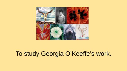 studying Georgia OKeeffe's work
