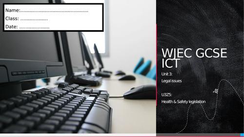 WJEC ICT Unit 3 - Health & Safety legislation
