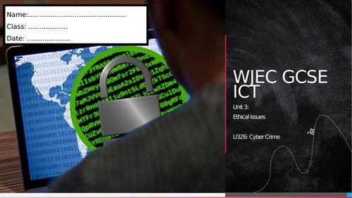 WJEC ICT Unit 3- Cyber Crime