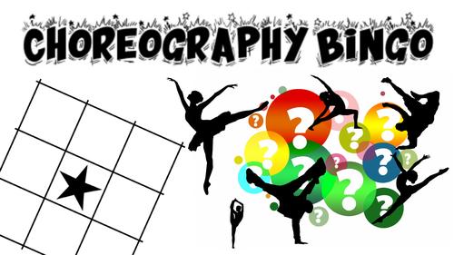 CHOREOGRAPHY BINGO BTEC TECH Component 3 prep activity