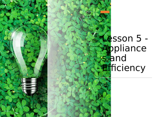 AQA GCSE Physics (9-1) - P5.5 Appliances and efficiency FULL LESSON