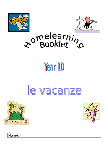 Italian GCSE Le Vacanze Home work/Speaking booklet