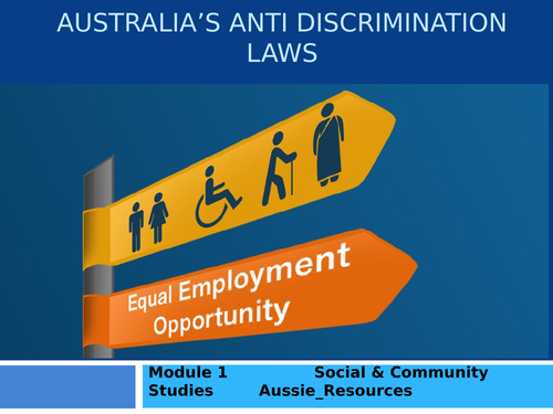Social and Community Studies - Gender and Identity - Australia's anti-discrimination laws