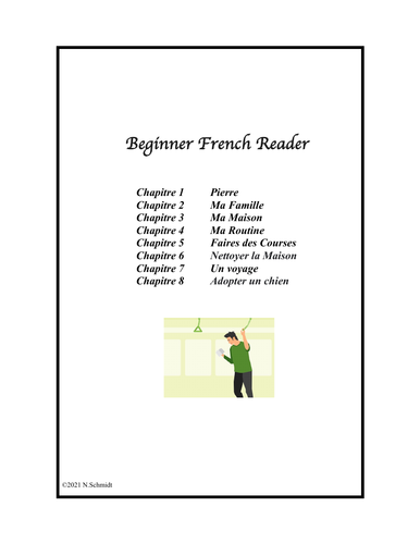Beginner French Reader: 8 Chapitres (Lire en Français)