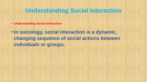 Understanding Social interaction in sociology