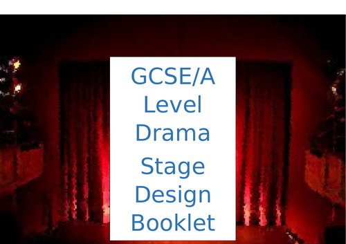 GCSE and A Level Stage/Set Design Booklet