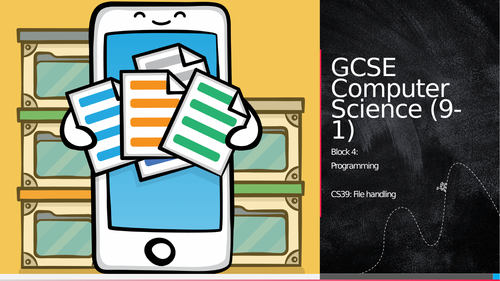 OCR GCSE CS - CS39: File handling