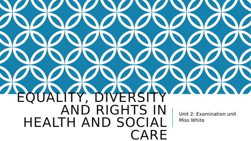 Health & Social Care Cambridge Technicals Unit 2 Bundle Equality Diversity Rights