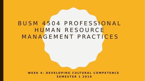 BUSM 4504 PHRMP week 4 cultural competence#2 sem 1 2019.pptx