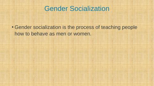 Gender and Socialisation
