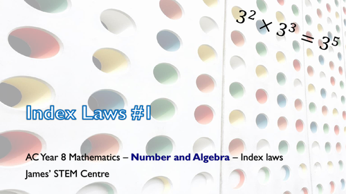 Index laws presentation (part 2) - AC Year 8 Maths - Number and Algebra (Index laws)