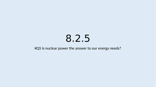 KS3 Resources L5: Nuclear energy