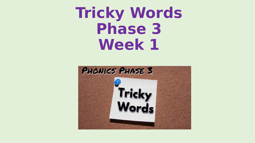 Phonics Tricky Words Phase 3