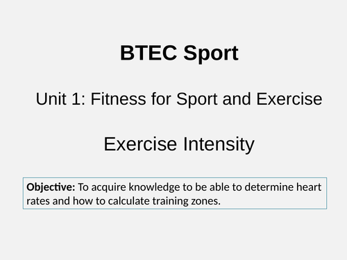 BTEC Sport Unit 1 Exercise Intensity