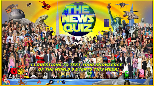 The News Quiz 7th - 14th June 2021 Form Tutor Time Current Affairs