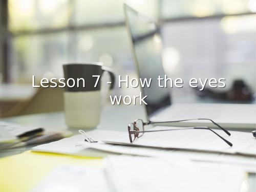 KS3 Science | 3.4.2 Light - Lesson 7 - How the eye works FULL LESSON