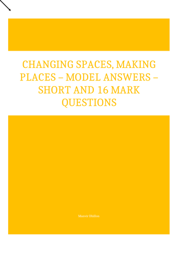 Changing Spaces, Making Places Model answers