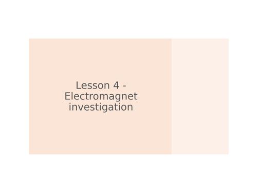 KS3 Science | 3.2.3-4 Magnetism - Lesson 4 - Electromagnet investigation  FULL LESSON