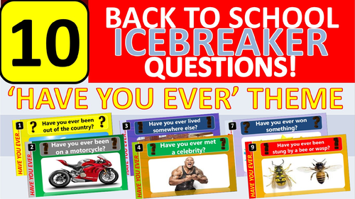 10 x Icebreakers (Have you ever...) Questions Back to School Tutor Time Activity