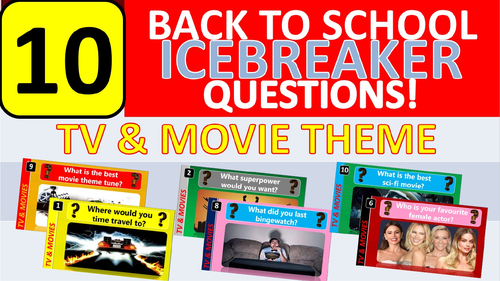 10 x Icebreakers (TV Movies theme) Questions Back to School Tutor Time Activity